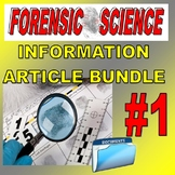 FORENSIC SCIENCE ARTICLE BUNDLE #1 (10 Articles & Question Sheets)