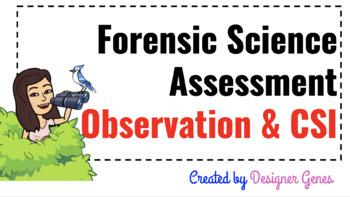 Forensic Science Unit Assessment Observation And Crime Scene Investigation