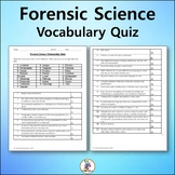 Forensic Science Vocabulary Quiz and Word List