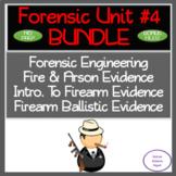 Forensic Unit#4:Engineering, Fire & Arson, Firearms & Ballistics:No PREP 11 Day