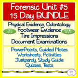 Forensic Unit #5 15 DAY NO PREP: Physical Evidence, Odontology, Footwear +++