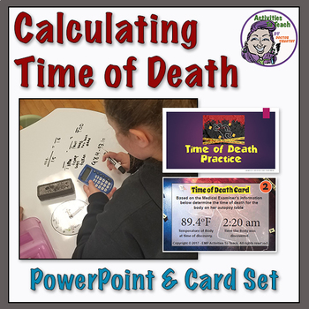 Middle School Forensics: Calculating Time of Death 201 with PowerPoint