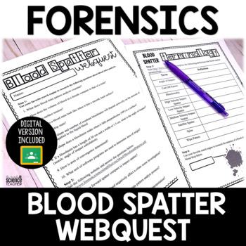 Forensics Activity: Blood Spatter Webquest