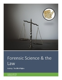 Forensics Activity:  Forensic Science & the Law (The Bill of Rights)