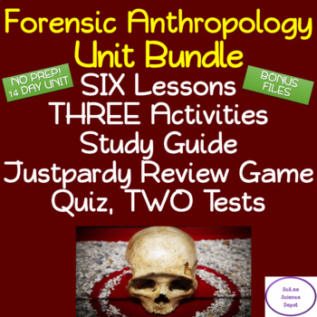 Forensics Anthropology Unit Bundle: NO PREP! Lessons, Activities, Reviews, Tests