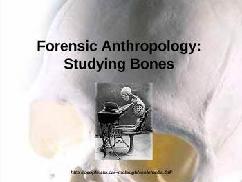 Forensics Anthropology and Odontology