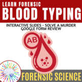 Forensics Blood Type Evidence Slides + Activity + Review Q