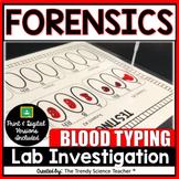 Forensics Blood Typing Lab Investigation- Print & Digital