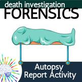 Forensics Death Investigation: Autopsy Report Activity | D