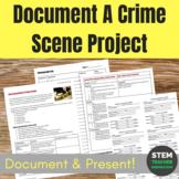 Forensics: Document a Crime Scene