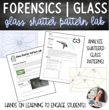 Forensics Glass Shatter Pattern Lab By Get Wise With Weissert Tpt