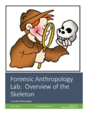 Forensics Lab Unit 14.1: Overview of the Skeleton (Forensic Anthropology)
