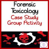 Forensics Toxicology Case Study Activity