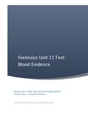 Forensics Unit 11 Test:  Blood Evidence