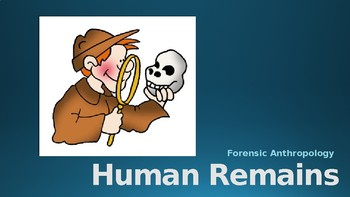 Forensics Unit 14 Ppt Human Remains Forensic Anthropology Tpt