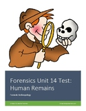 Forensics Unit 14 Test: Human Remains (Forensic Anthropology)
