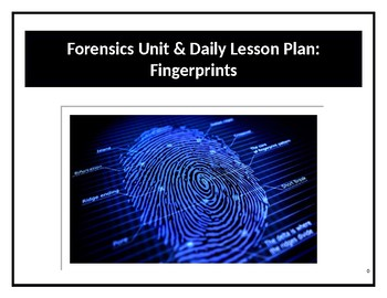 Forensics Unit & Daily Lesson Plan 4: Fingerprints (Differentiated/SIOP)