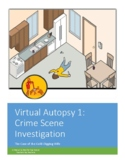 Forensics Virtual Autopsy 1: The Crime Scene (The Case of the Gold-Digging Wife)