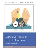 Forensics Virtual Autopsy 4: Human Remains (The Case of the Sinking Ship)