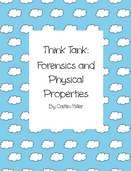 Forensics and Physical Properties Think Tank