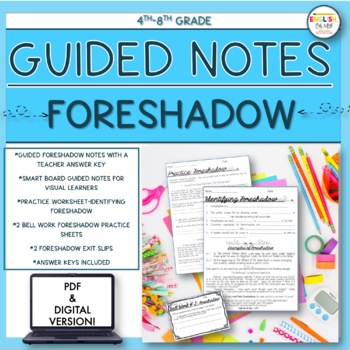 Foreshadow, Guided Notes, Worksheets, Practice