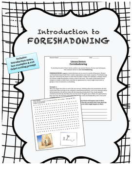 Intro to Foreshadowing Notes & Exit Ticket