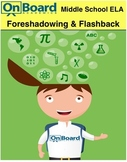 Foreshadowing and Flashback-Interactive Lesson