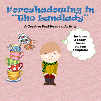 "Foreshadowing in ""The Landlady"" - A creative post reading activity"