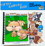 """Forest Adapted Book And Activities:  """"The Skippy Little Squirrel"""""""
