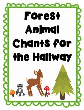 Forest Animal Chants for the Hallway