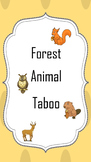 Forest Animal Taboo
