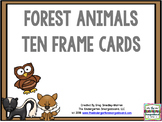 Forest Animal Ten Frame Cards!