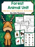 Forest Animal Unit ~ Literacy and Science Activities