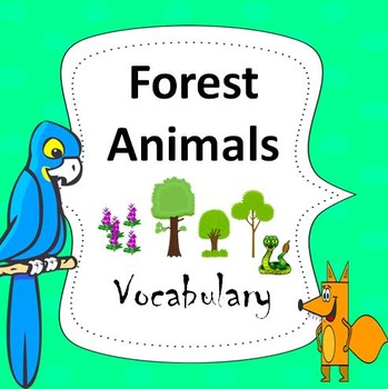 Forest Animals Essential Vocabulary Through Fun Activities