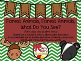 Forest Animals, Forest Animals, What Do You See? Student a