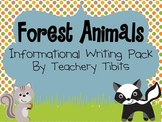 Forest Animals Informational Writing Pack