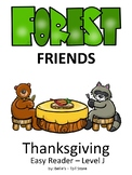 Forest Animals - Thanksgiving