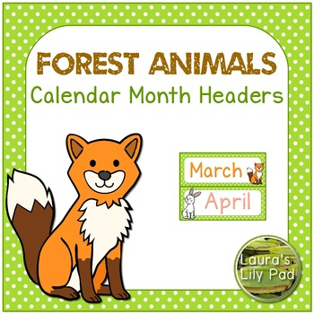 Forest Animals Theme Calendar Months of the Year