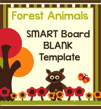 Forest Creatures SMART Board BLANK Template!