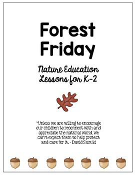 Forest Friday Lessons for K-2