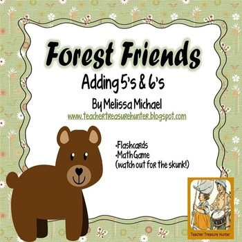 Math addition game * Forest Friends * Adding 5's & 6's