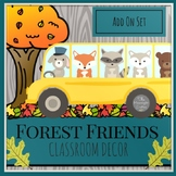 Forest Friends Classroom Decor Add On Set