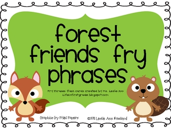 Forest Friends Fry Phrases Flash Cards