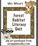 Forest Habitat Literacy Unit