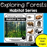 Forest Habitats Adapted Books Unit with Real Images- 3 levels & MORE