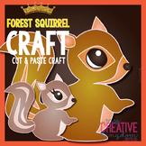 Forest Squirrel Craft