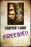 Forest of Hands and Teeth Chapter 1 quiz FREEBIE