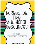 Forged by Fire Additional Resources