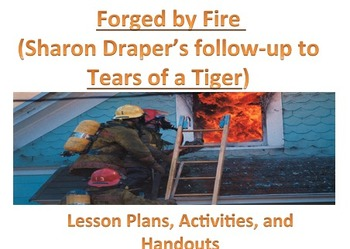 Forged by Fire: Lesson plans, Activities, Handouts for Sharon Draper's text