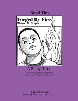 Forged by Fire - Novel-Ties Study Guide